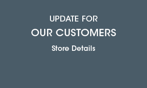 Covid-19 Store Updates