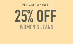Women's Jeans 25% Off