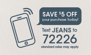Text JEANS to 72226 for exclusive offers