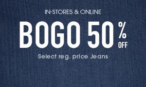 BOGO 50% off regular priced jeans - in-stores & online