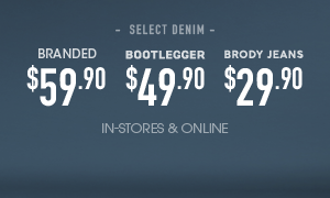 Select Branded Jeans At Price Points - In-stores and online