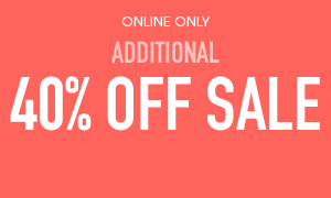 Additional 40% Off Sale