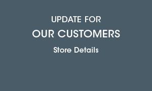 Covid-19 Store Updates