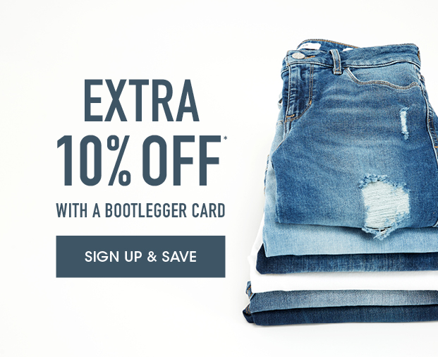 Extra 10% off with a Bootlegger Card