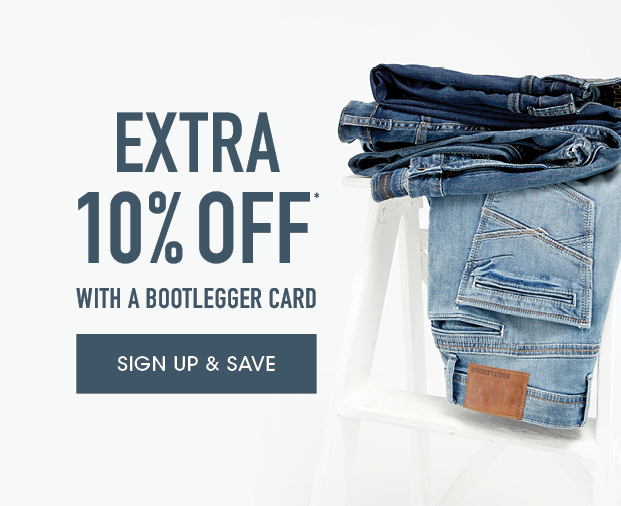 Extra 10% off with a Bootlegger Card